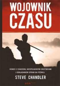 Wojownik Czasu - Steve Chandler